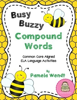 Compound Words - Common Core Busy Buzzy Activities