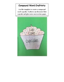 Compound Words Cupcake Craftivity