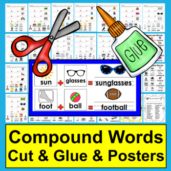 NEW PRODUCT DISCOUNT: Compound Words: Cut and Glue and Write!  Posters, too!