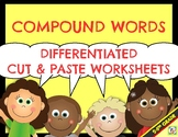 Compound Words! Differentiated Cut & Paste Worksheets