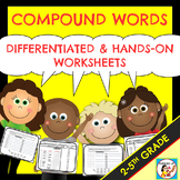 Compound Words! Differentiated and Hands-On Worksheets