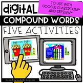 Compound Words Digital Activities for Google Classroom™ & Seesaw™