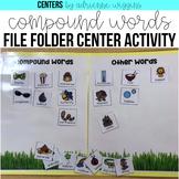 Compound Words File Folder Center