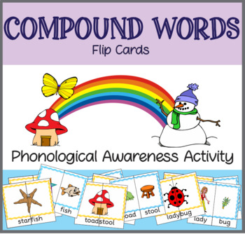Compound Words Flip Cards: Phonological Awareness Activity