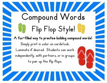 Compound Words: Flip Flop Style! A Complete Center