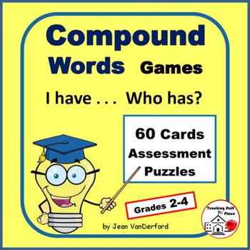Compound Words  TASK CARD Games  Assessment   I Have... Who Has?   Gr 2-4 Core