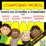 Compound Words! Hands-On Activities & Icebreaker