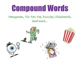 Compound Words:  Hangman, Tic-Tac-Toe, Puzzles, Flashcards, and more…
