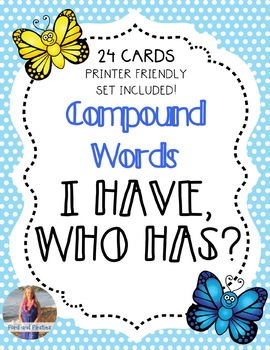 """Compound Words Game """"I Have, Who Has"""""""