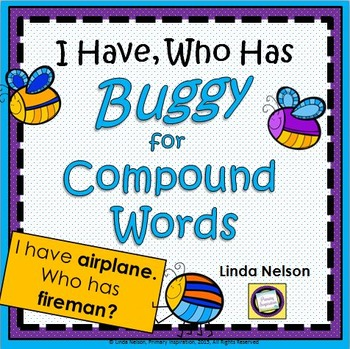 Compound Words ~ I Have..., Who Has...?