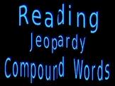 Compound Words Jeopardy
