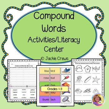 Compound Words: Activities/Literacy Center!