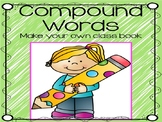 Compound Words  Activity:   Make Your Own Class Book