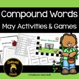 Compound Words May Activities and Games