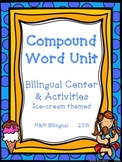 Compound Words- Palabras Compuestas *Bilingual Center & Ac