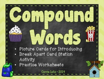 Compound Words {Picture Cards, Break Apart Cards, & Worksh