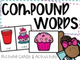 Compound Words: Picture Cards and Activities