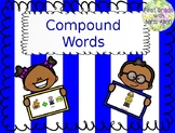 Compound Words Power Point and Assessments