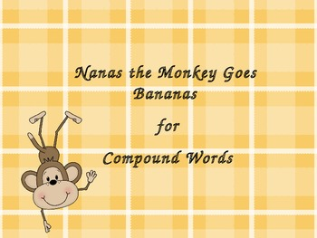 Compound Words Powerpoint : Nanas the Monkey