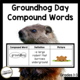 Compound Words GROUNDHOG DAY