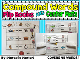 Compound Words Flip Books and Center Word Work Mats- COVERS 45 WORDS