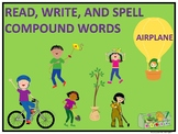 Compound Words (Read, Write, and Spell)
