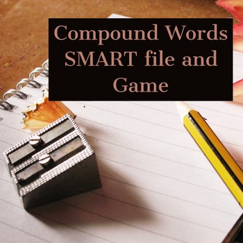 Compound Words SMART file and game