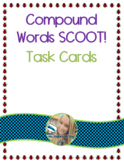 Compound Words Scoot!