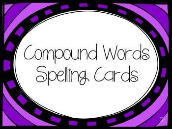 Compound Words Spelling Cards Freebie