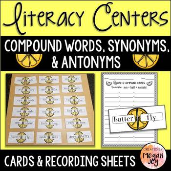 Compound Words, Synonyms, & Antonyms Centers