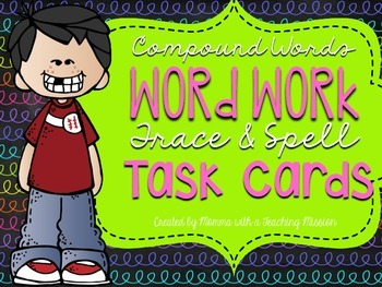 Compound Words Trace and Spell Task Cards