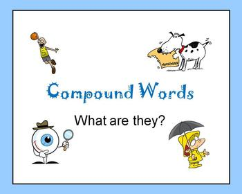 Compound Words:  What are they?