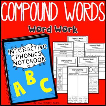 Compound Words Word Work - Phonics Interactive Notebook