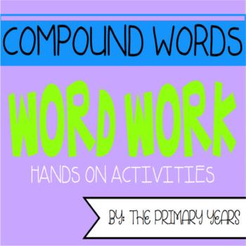 Compound Words Word Work Centers