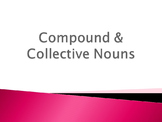 Compound and Collective Nouns PowerPoint Houghton Mifflin 8