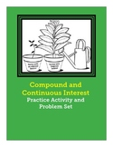 Compound and Continuous Interest Practice Activity and Homework/Problem Set