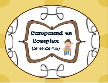 Compound vs Complex {sentence fun}