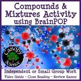 Compounds & Mixtures BrainPOP