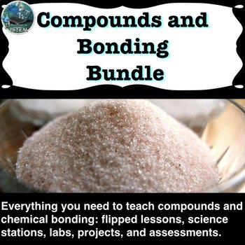 Compounds and Chemical Bonding Unit Bundle | distance learning