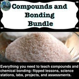 Compounds and Chemical Bonding Unit Bundle
