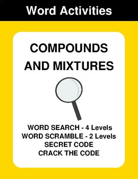 Compounds and mixtures - Word Search, Scramble,  Secret Code,  Crack the Code