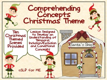Comprehending Concepts - Christmas Theme - Conditional, Temporal & More