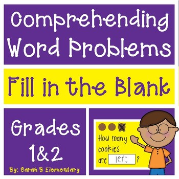 Comprehending Word Problems (1st and 2nd Grade)