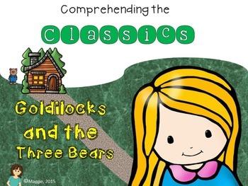 Comprehending the Classics: Goldilocks and the Three Bears