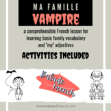Comprehensible Input French : Halloween Family of Vampires