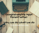 Comprehensible Input Parent Letter: Why we do what we do