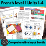 Comprehensible Input units for Beginning French - units 1-4