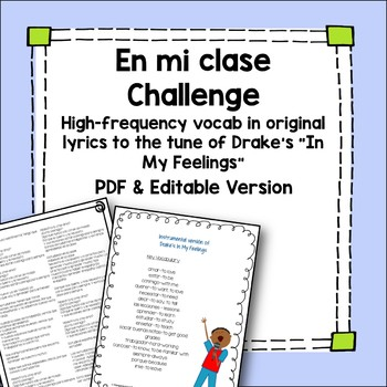 Comprehensible input high frequency Spanish vocab to the tune of Kiki Challenge
