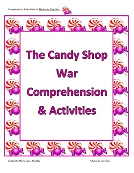 Comprehension & Activities - The Candy Shop War