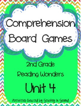 Reading Wonders Grade 2 Unit 4 Comprehension Board Games